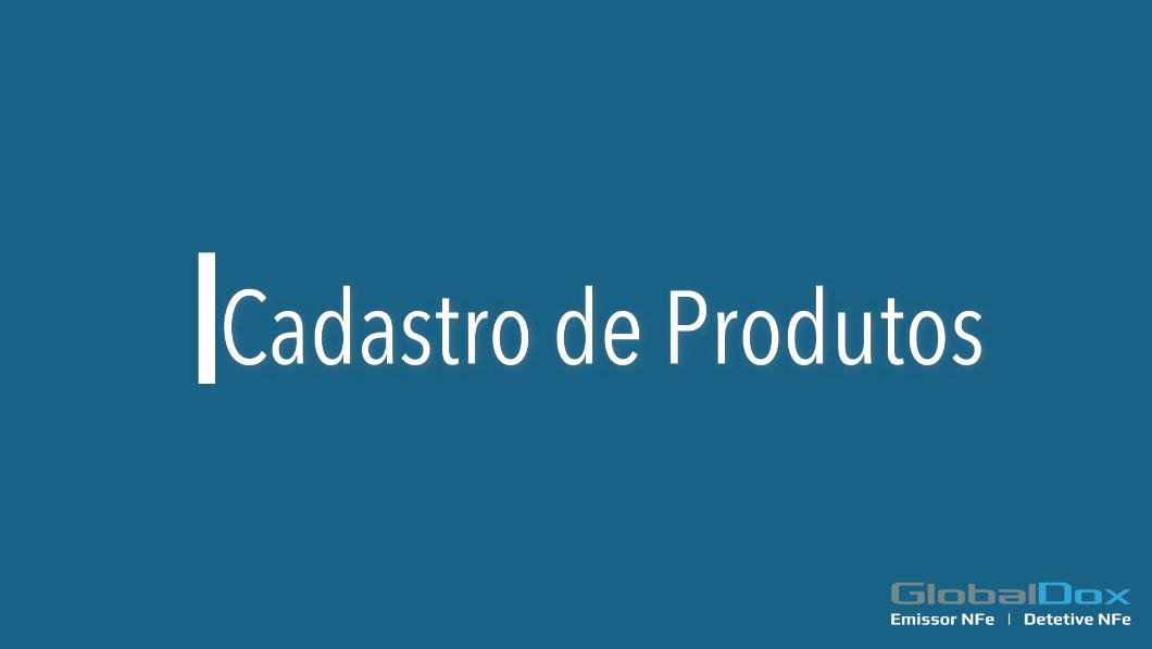 You are currently viewing Aprenda a fazer cadastro de produtos